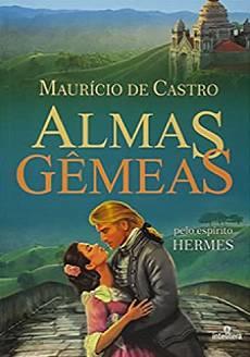 Livro Almas Gêmeas Maurício de Castro